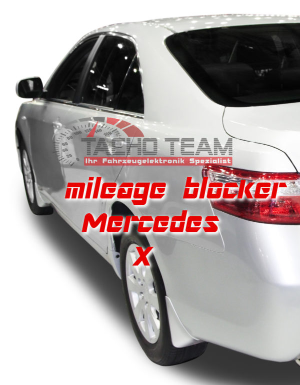 mileage stopper Mercedes X
