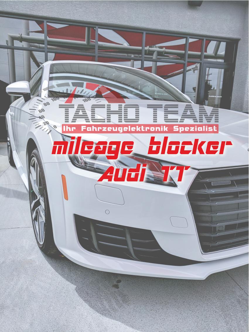 mileage stopper Audi TT / TTS / TTRS